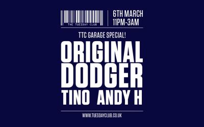 Tuesday 6th March: TTC Garage Special w/ Original Dodger