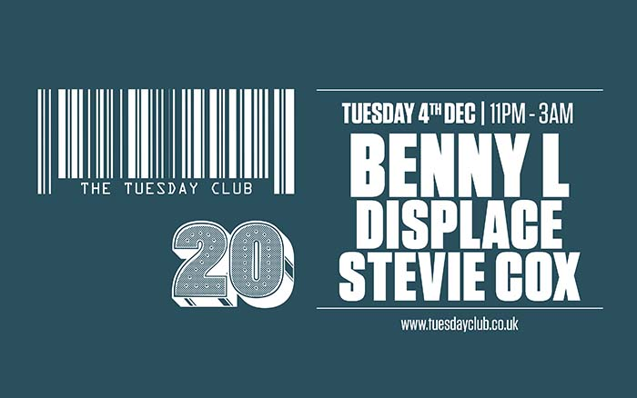 Tuesday 4th December: Benny L, Displace, Stevie Cox