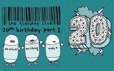Friday 19th October: TTC 20th Birthday: Mr. Scruff, Mr. Thing & Andy H